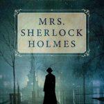 Mrs. Sherlock Holmes by Brad Ricca